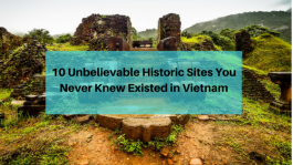 10 Unbelievable Historic Sites You Never Knew Existed in Vietnam.png