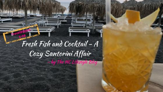 Fresh Fish and Cocktail – A Cozy Santorini Affair