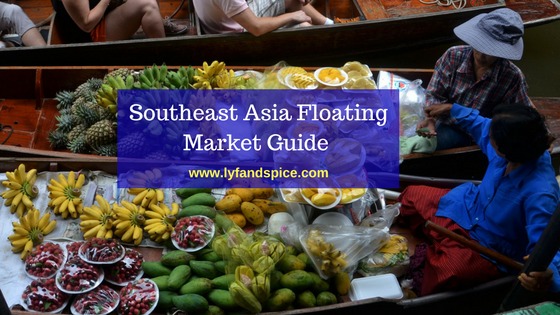 Southeast Asia Floating Market Guide