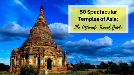 50 Spectacular Temples of Asia