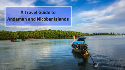 A Travel Guide to Andaman and Nicobar Islands.png